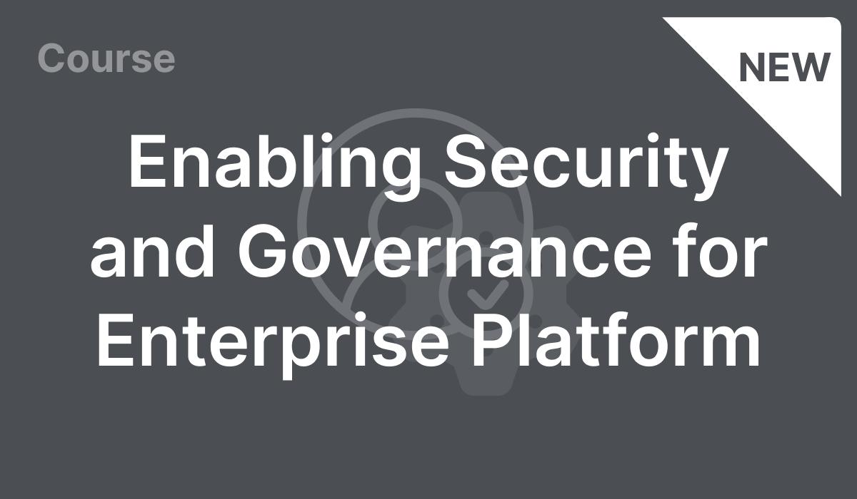 Enabling Security and Governance for Enterprise Platform