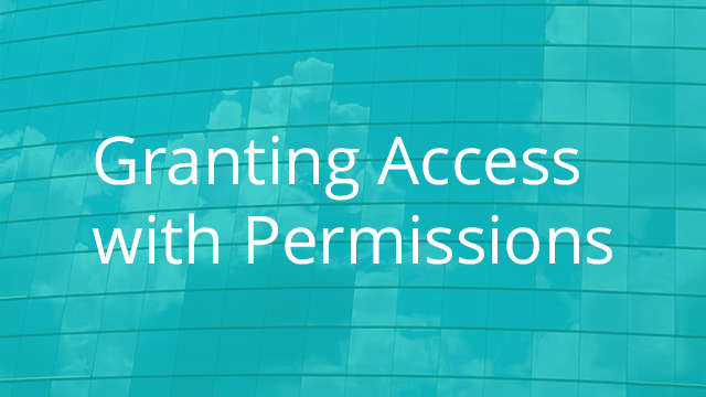 Granting Access with Folder Permissions