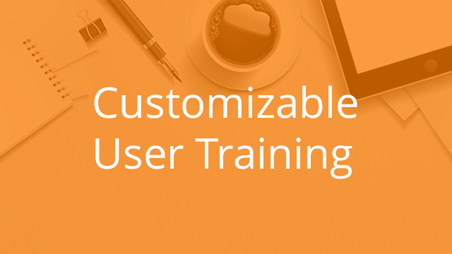 Customizable User Training