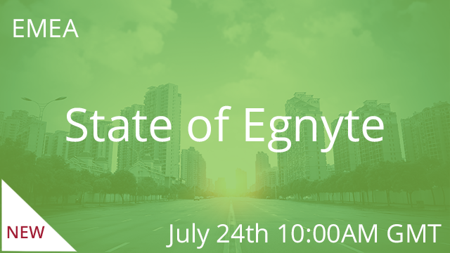 State of Egnyte - Summer 2019 24/07/2019 10:00AM GMT