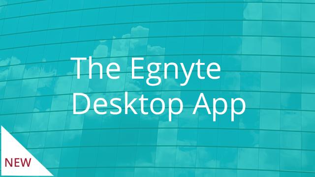Egnyte Desktop App