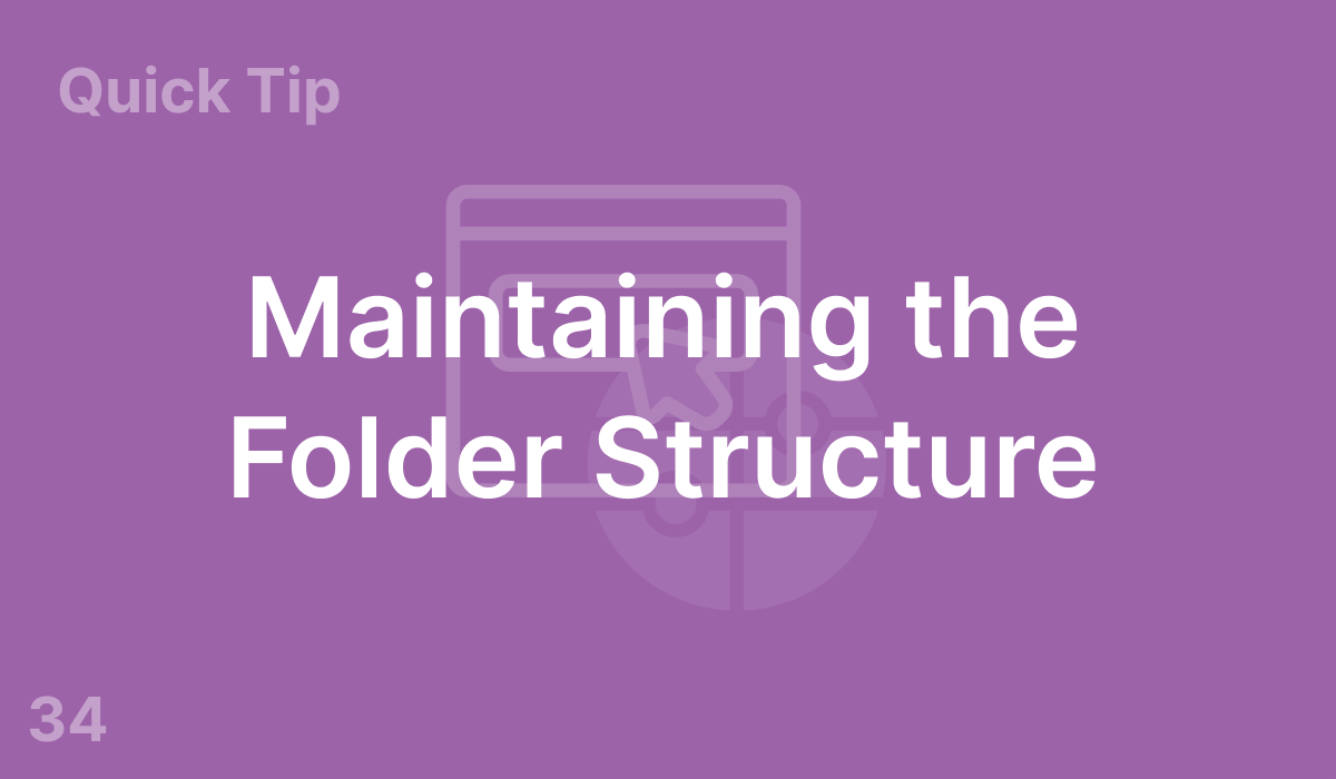 Maintaining the Folder Structure (#34)