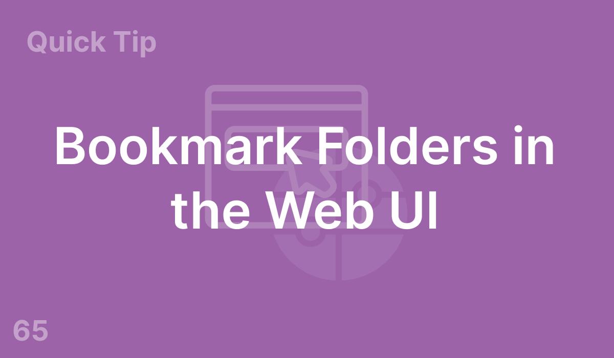 Bookmark Folders in the Web UI (#65)
