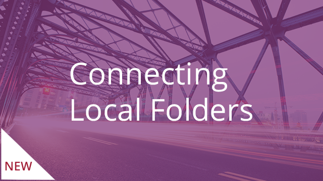 Connecting Local Folders