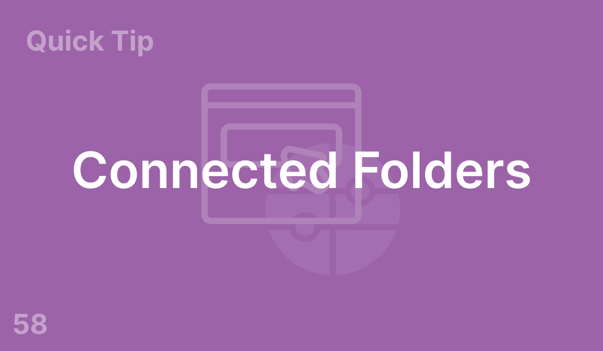 Connected Folders (#58)