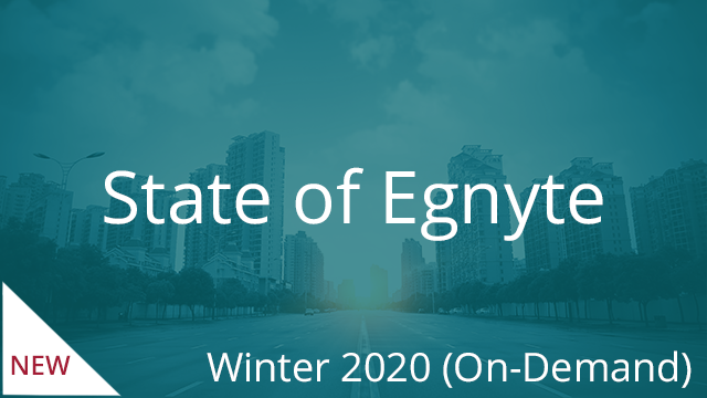 State of Egnyte - Winter 2020 (On-demand)