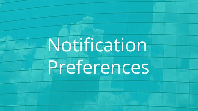 Setting Notification Preferences
