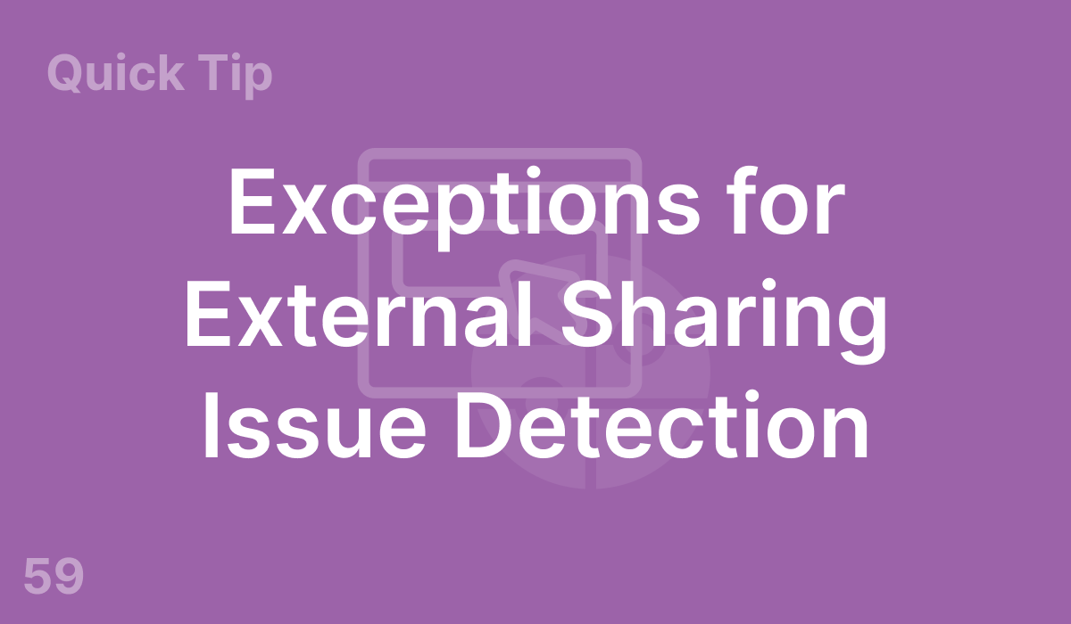 Exceptions for External Sharing Issue Detection (#59)