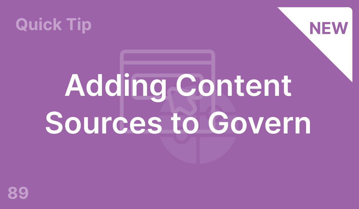 Adding Content Sources to Govern (#89)