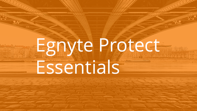 Egnyte Protect Essentials