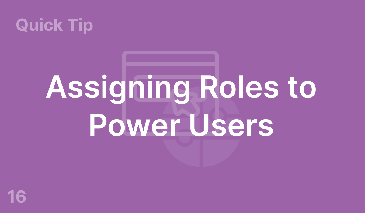 Assigning Roles to Power Users (#16)