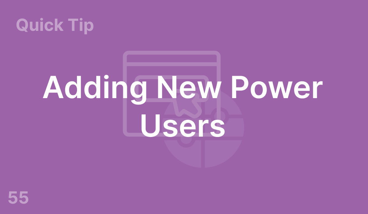 Adding New Power Users (#55)