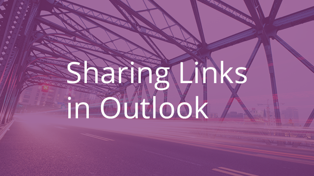 Sharing Links in Outlook