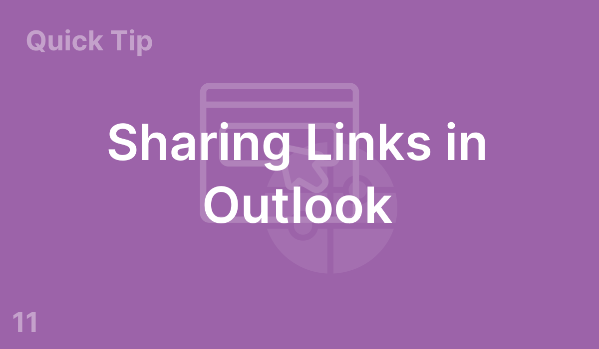 Sharing Links in Outlook (#11)