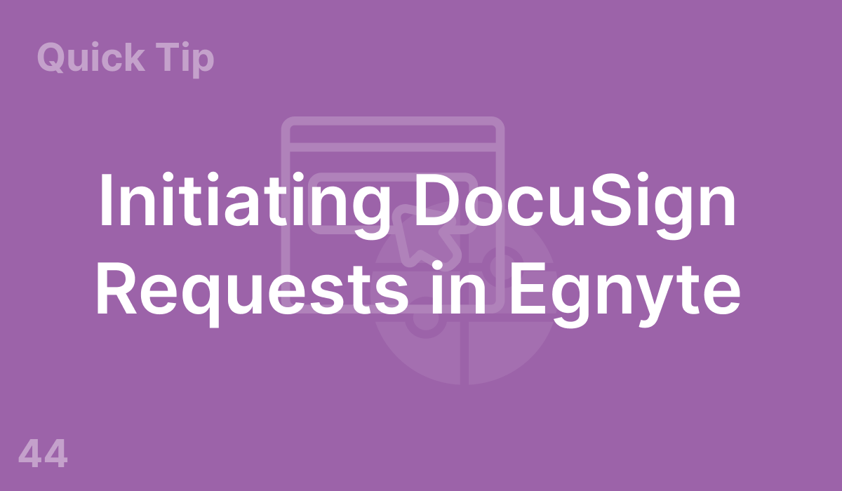 Initiating DocuSign Requests in Egnyte (#44)
