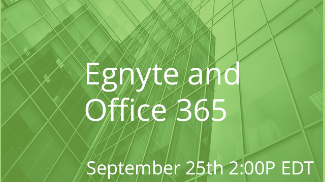Enabling Your Digital Workplace 09/25/2019 2:00P EST