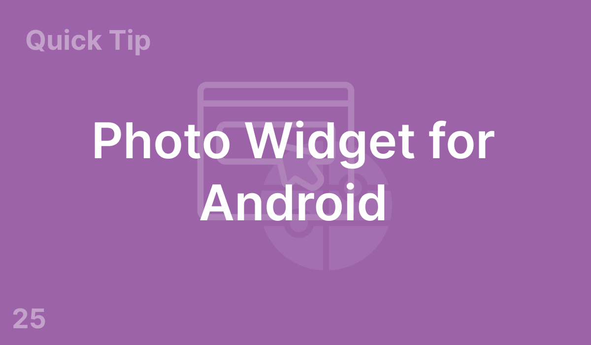Photo Widget for Android (#25)