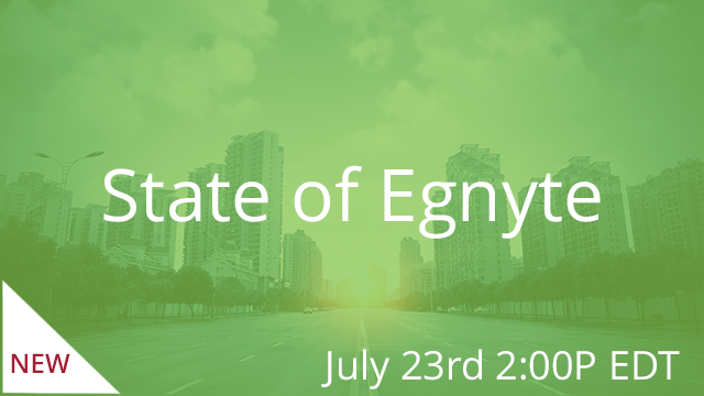 State of Egnyte - Summer 2019 07/23/2019 2:00PM EDT
