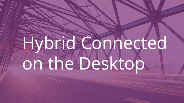 Hybrid Connected via the Desktop App