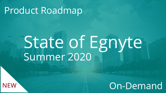 State of Egnyte - Summer 2020 (On-demand)