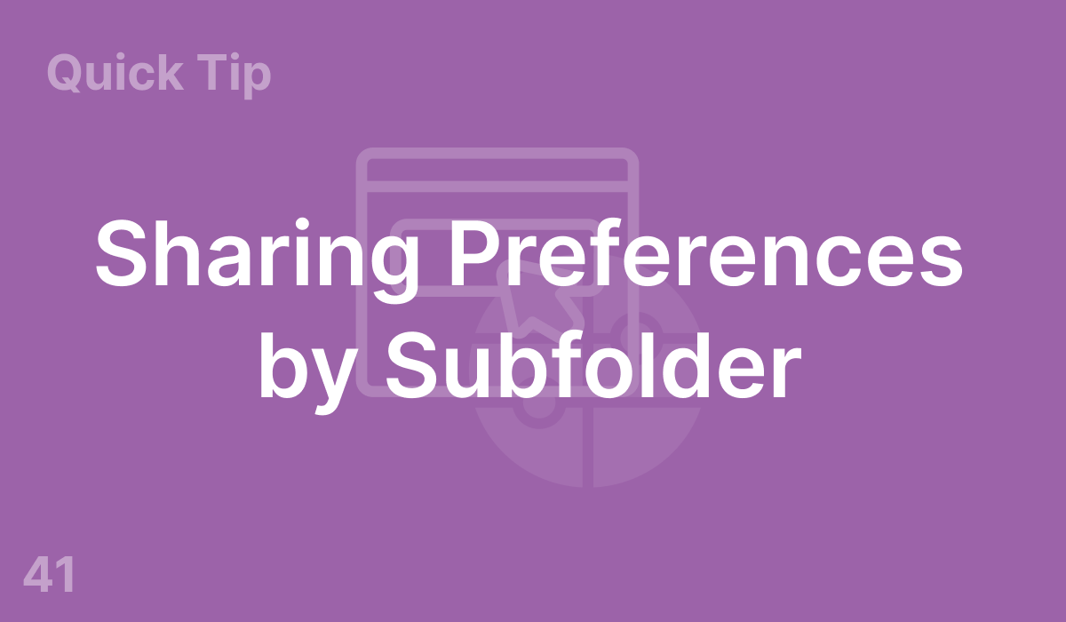 Sharing Preferences by Subfolder (#41)