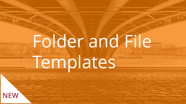 Folder and File Templates