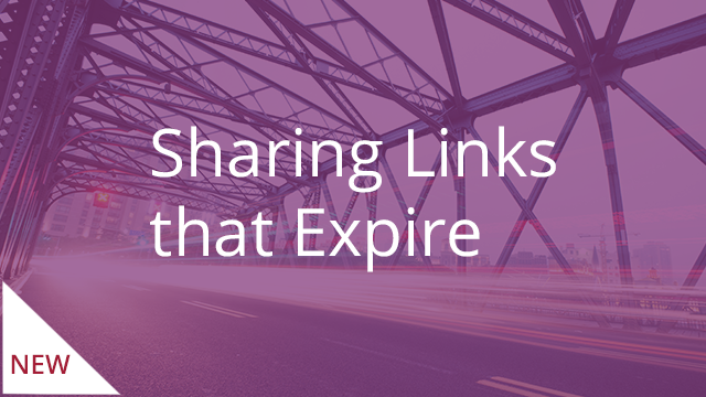 Sharing Links that Expire