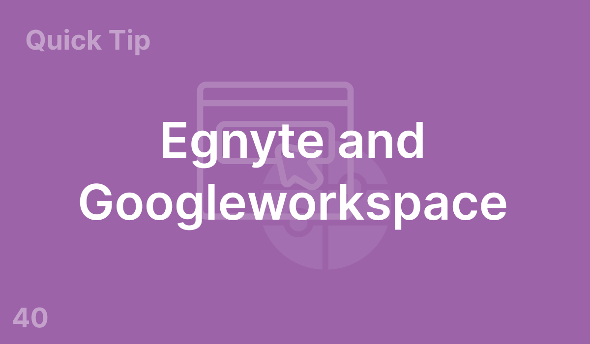 Egnyte and Googleworkspace (#40)