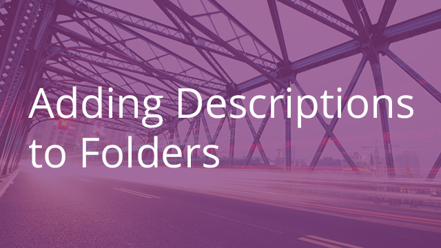 Adding Descriptions to Folders
