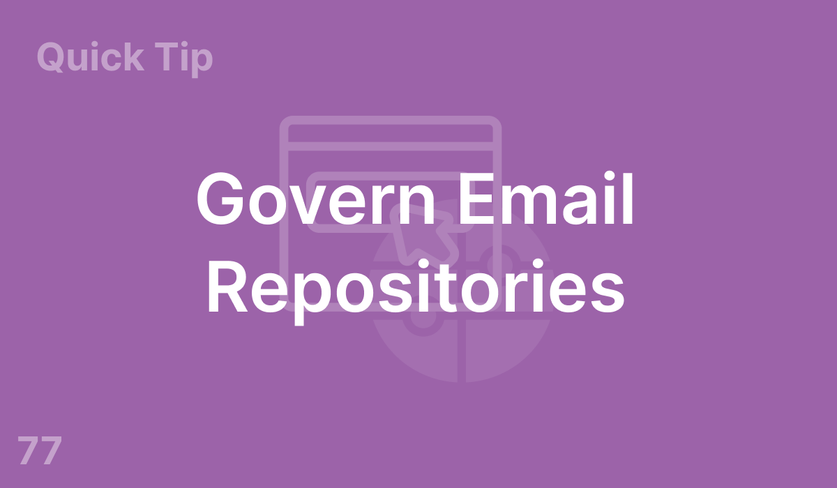 Govern Email Repositories (#77)