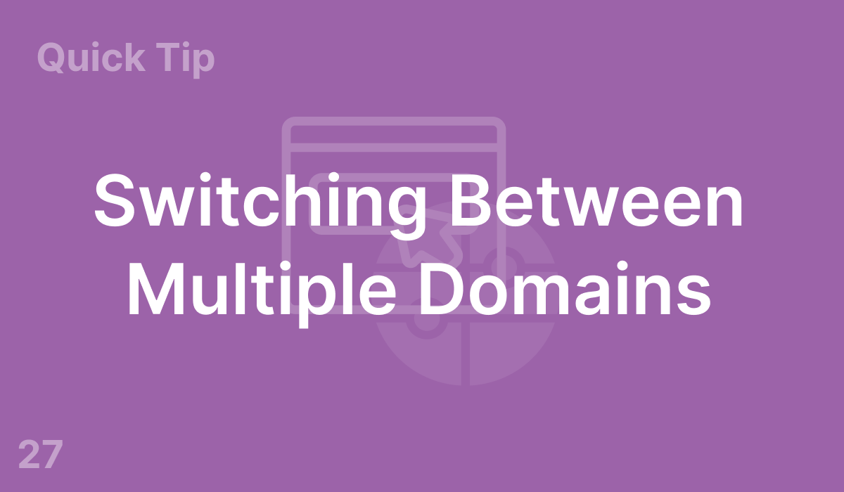 Switching Between Multiple Domains (#27)