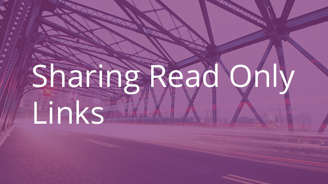 Sharing Read Only Links