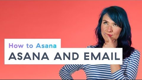 Asana and email
