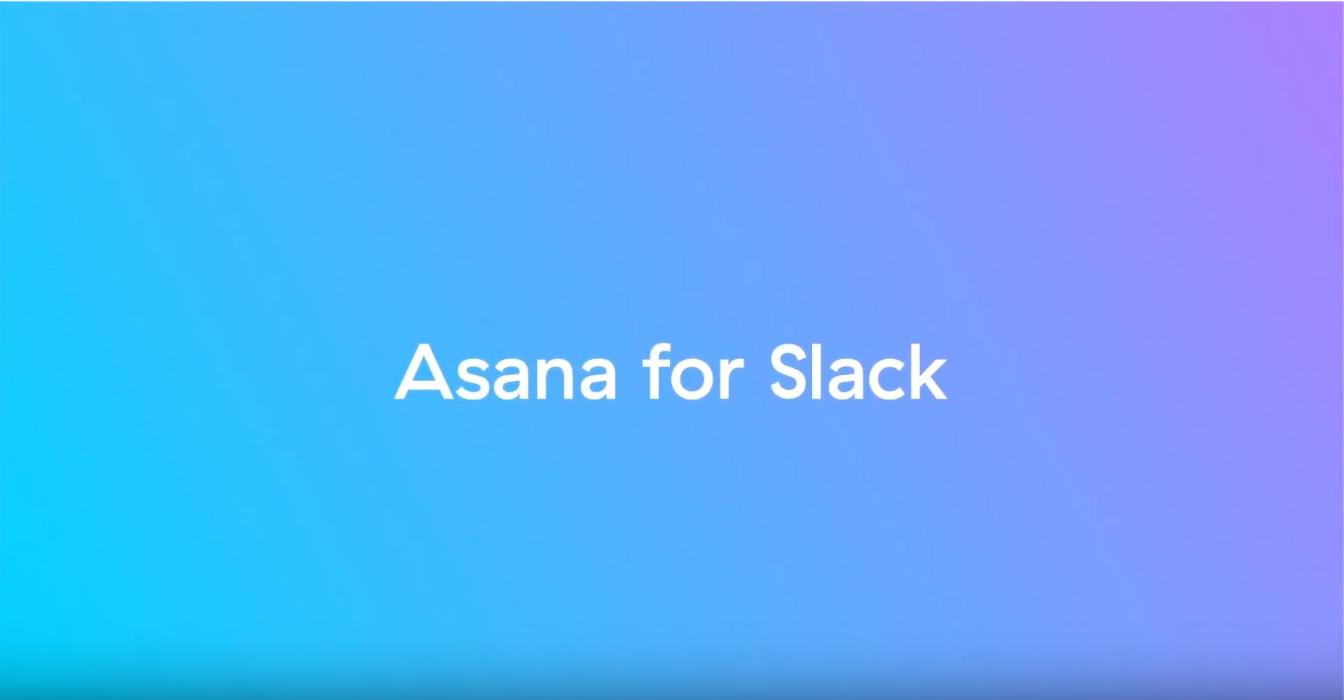 Asana and Slack