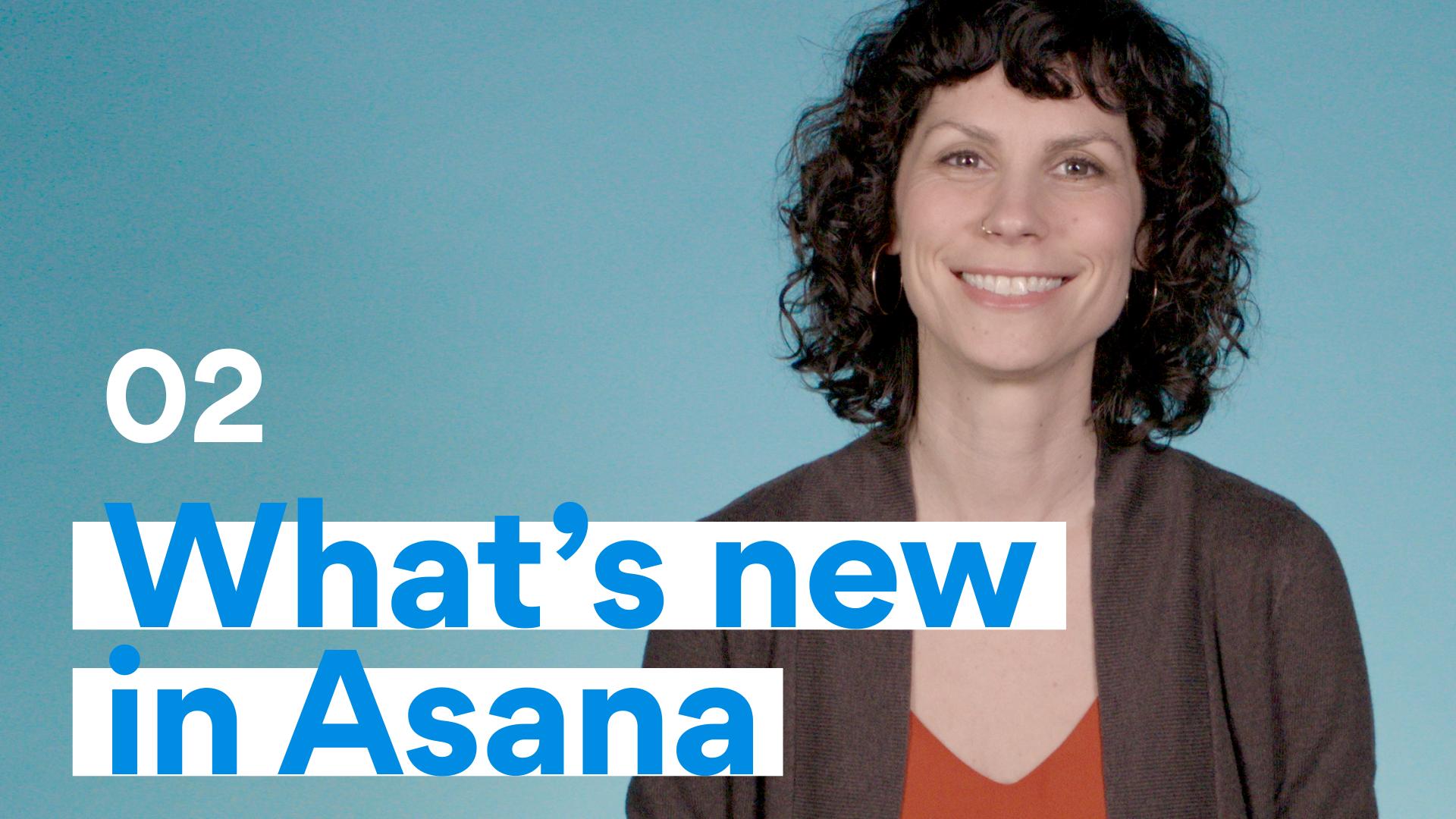 What's New in Asana? February 2020