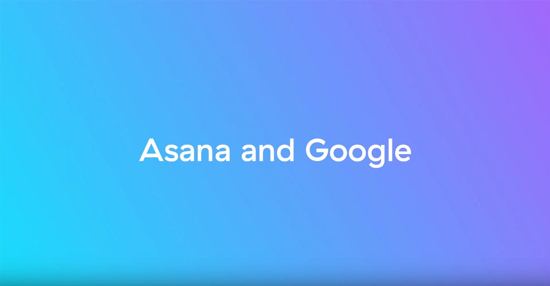 Asana and Google