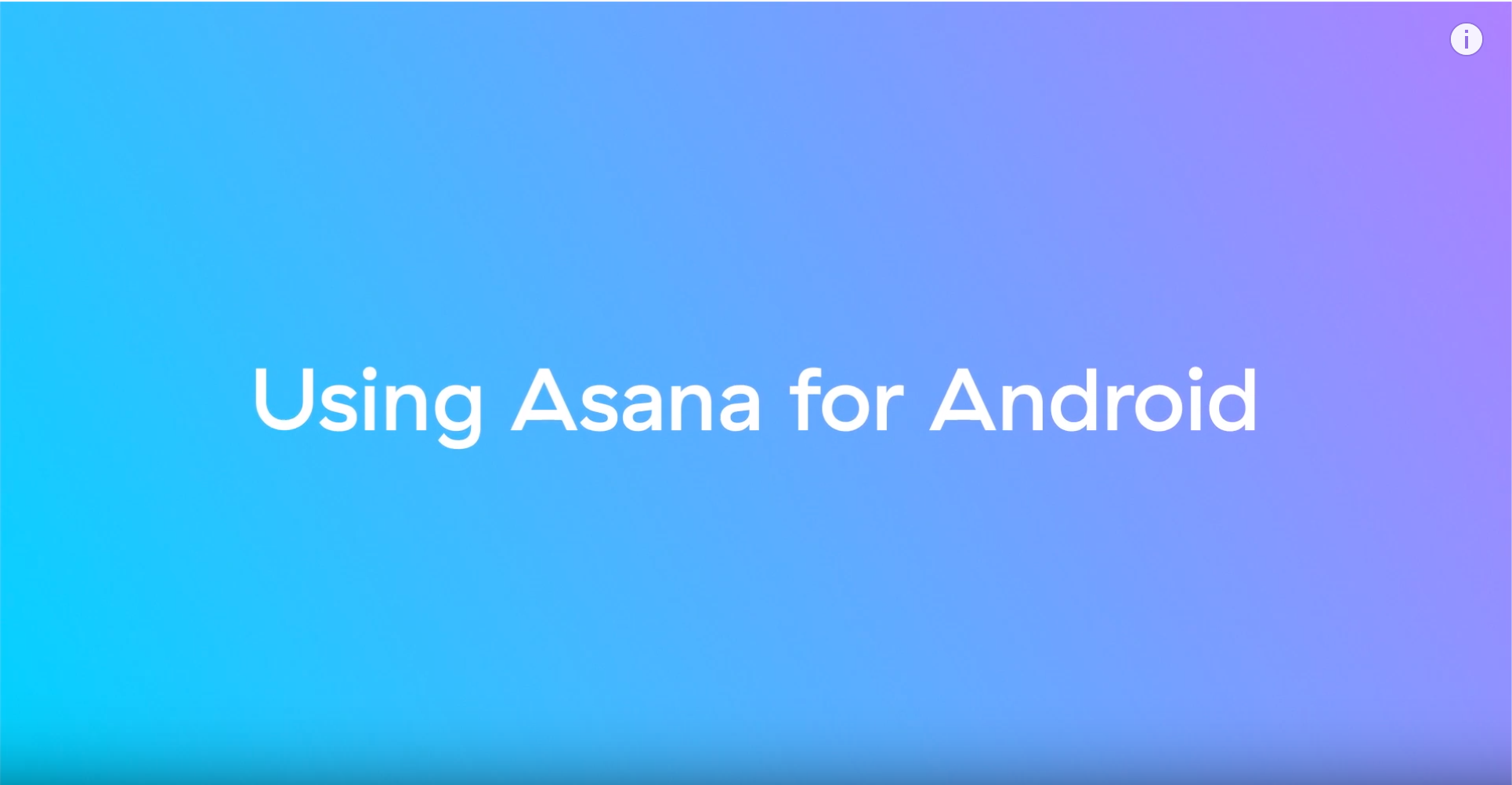 Using Asana for Android
