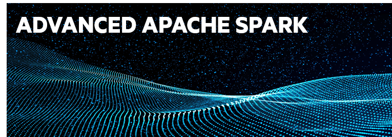 Advanced Apache Spark