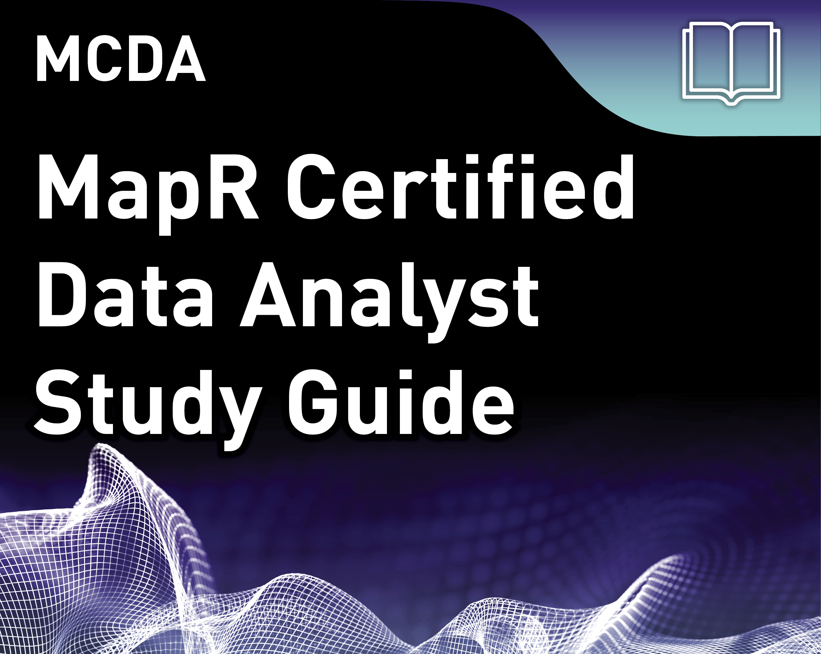 MCDA Study Guide - MapR Certified Data Analyst (v1)