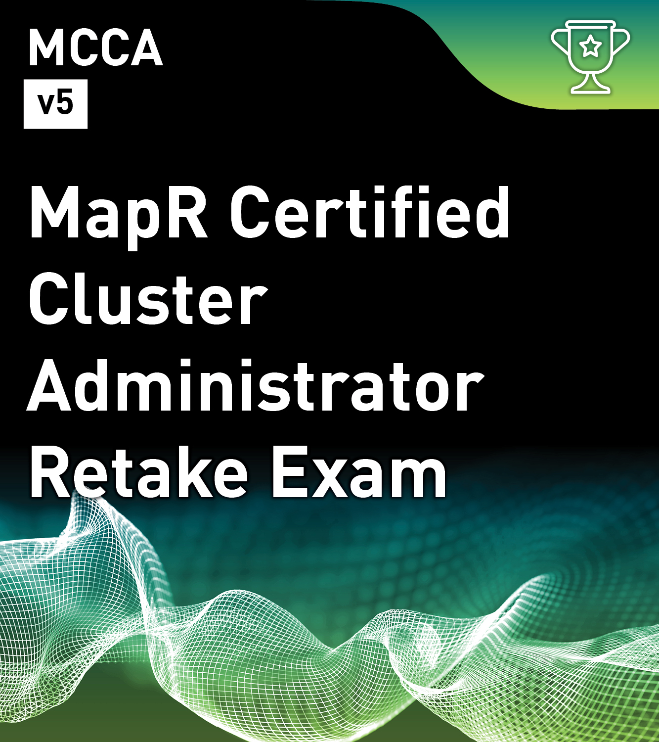 MapR Certified Cluster Administrator 5.1 (MCCA) Exam