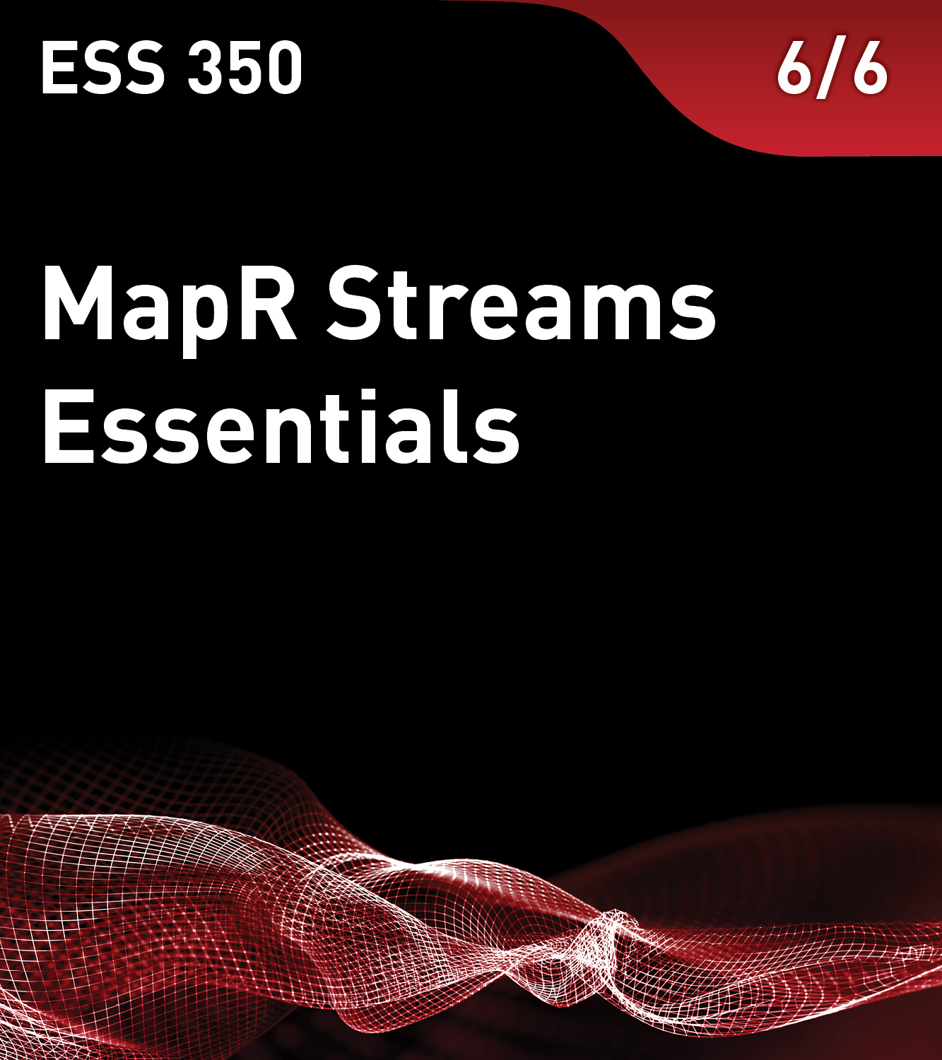 ESS 350 – MapR Streams Essentials