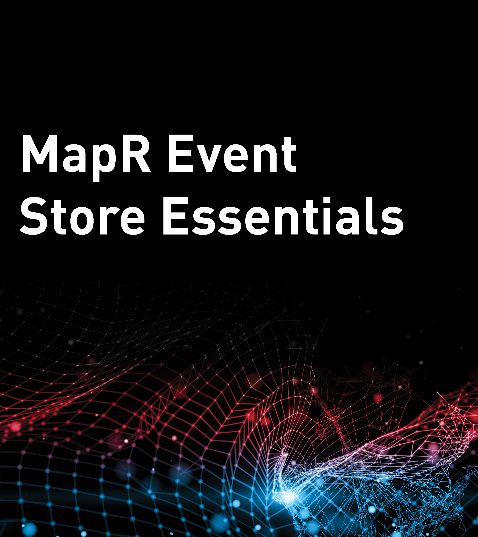 MapR Event Store Essentials
