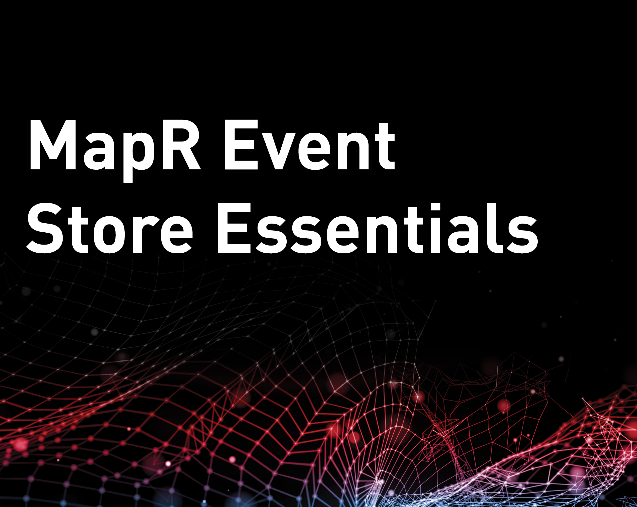 MapR Event Store Essentials