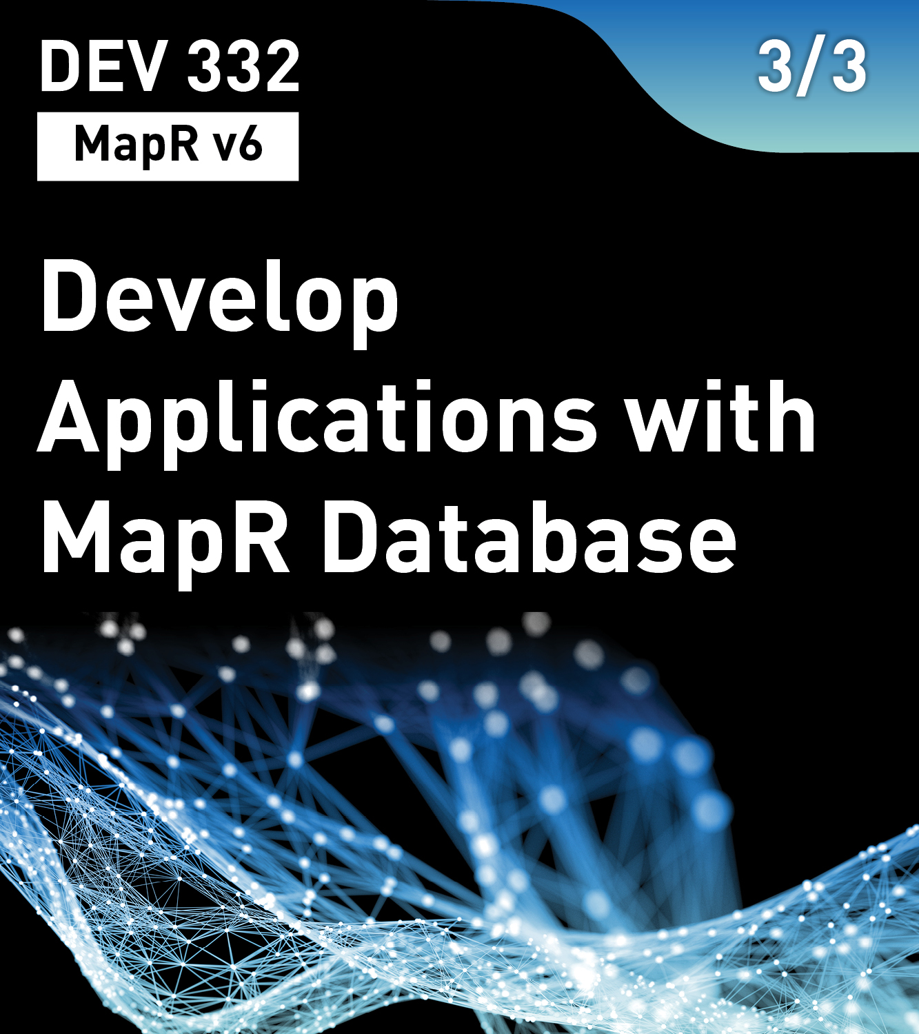 Develop Applications with MapR Database (MapR v6)