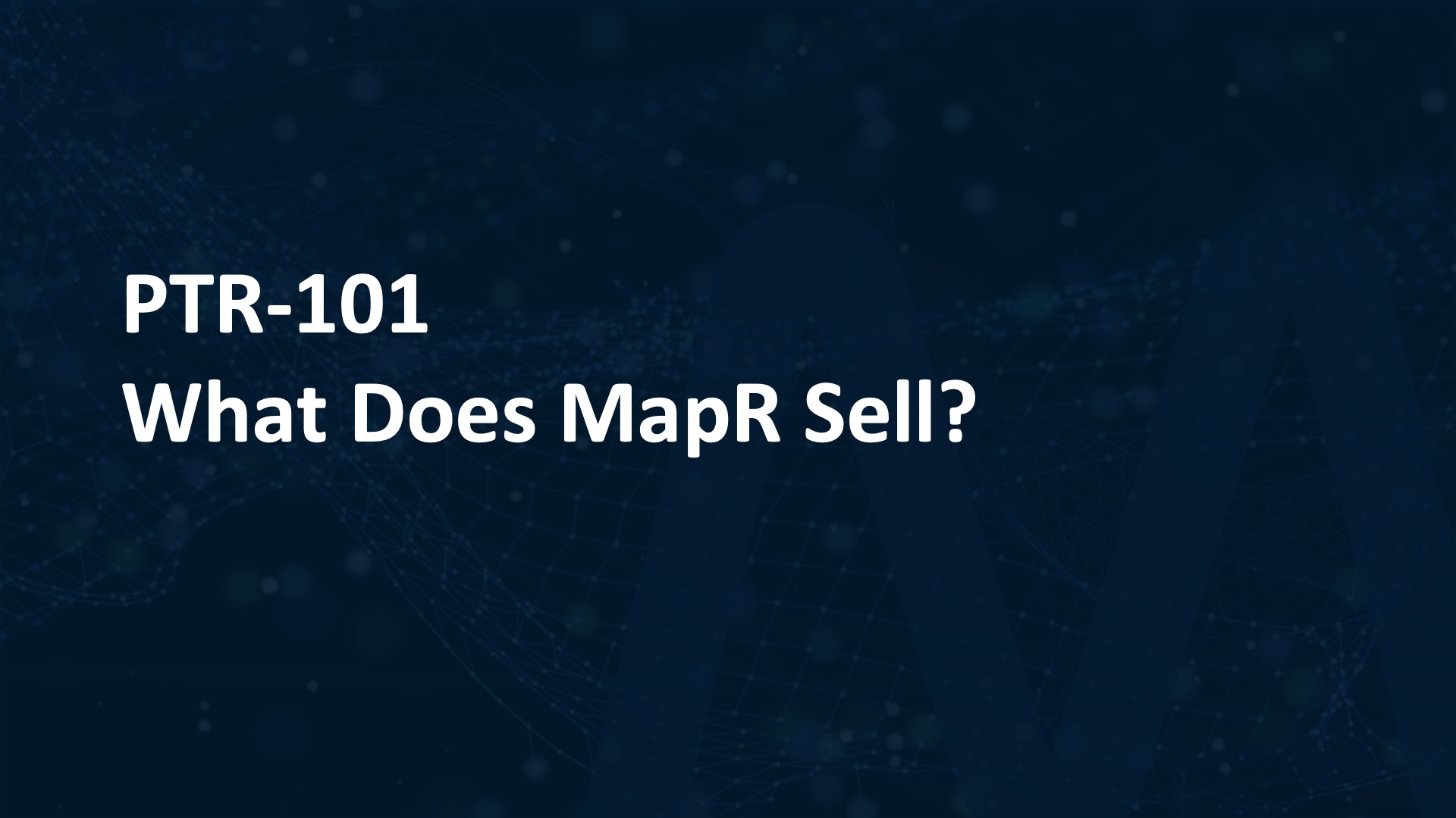 What Does MapR Sell?