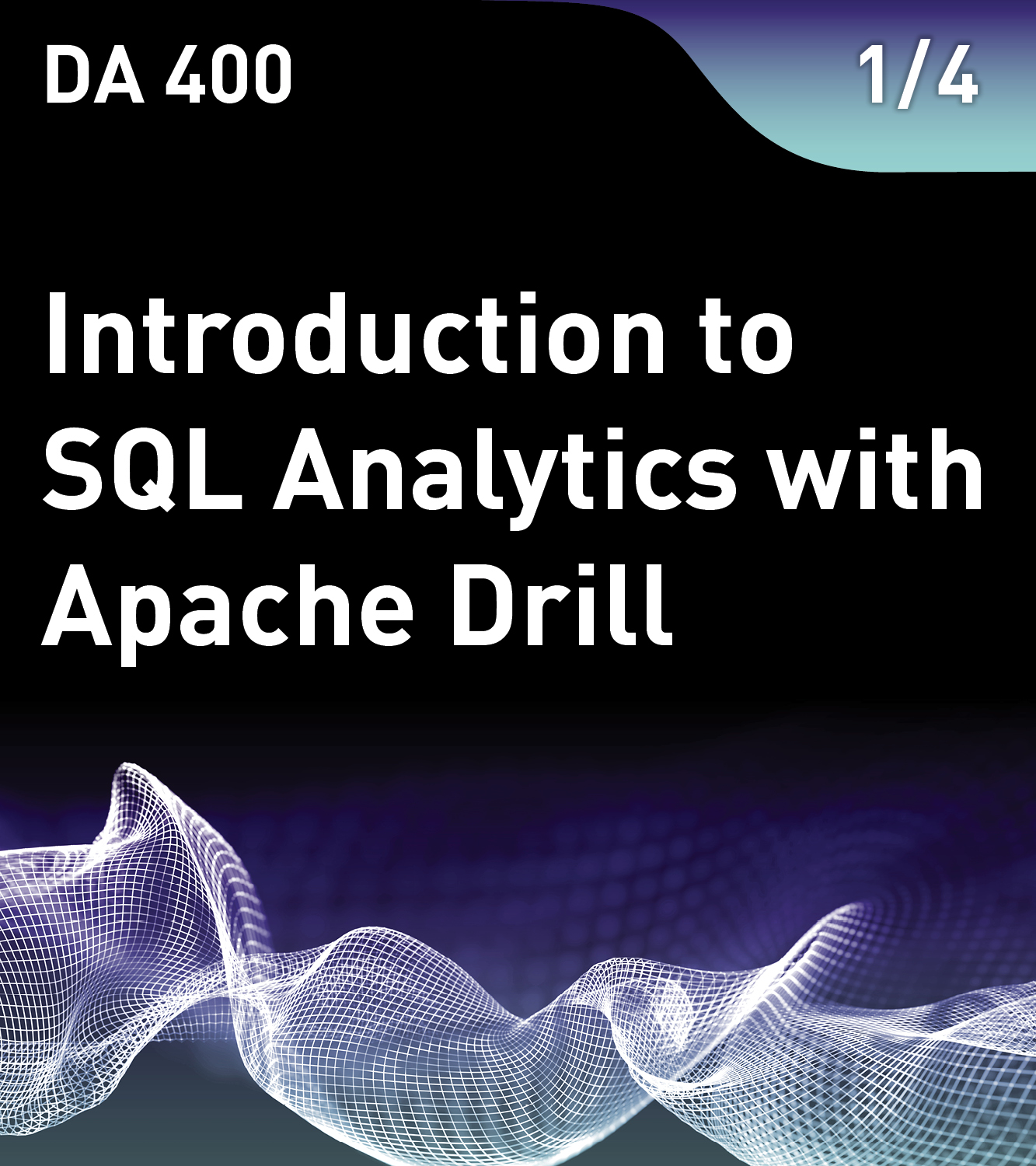 Introduction to SQL Analytics with Apache Drill