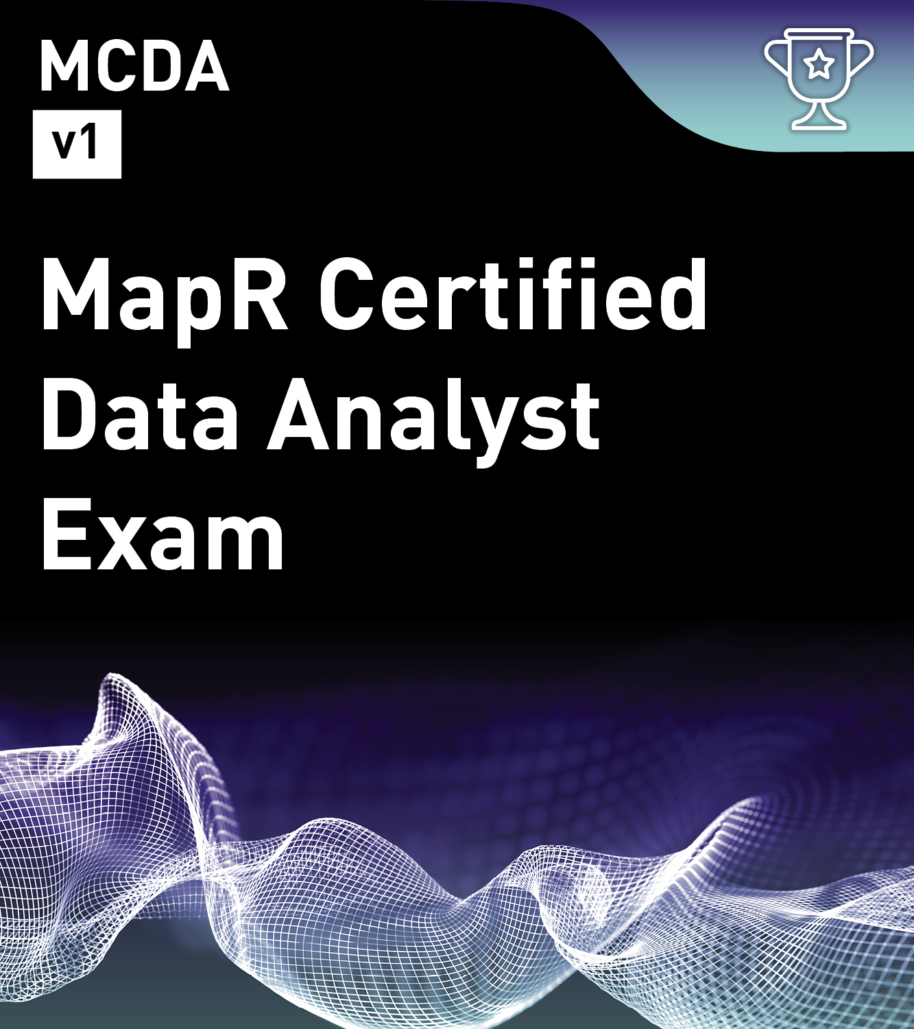 MapR Certified Data Analyst v1 (MCDA)
