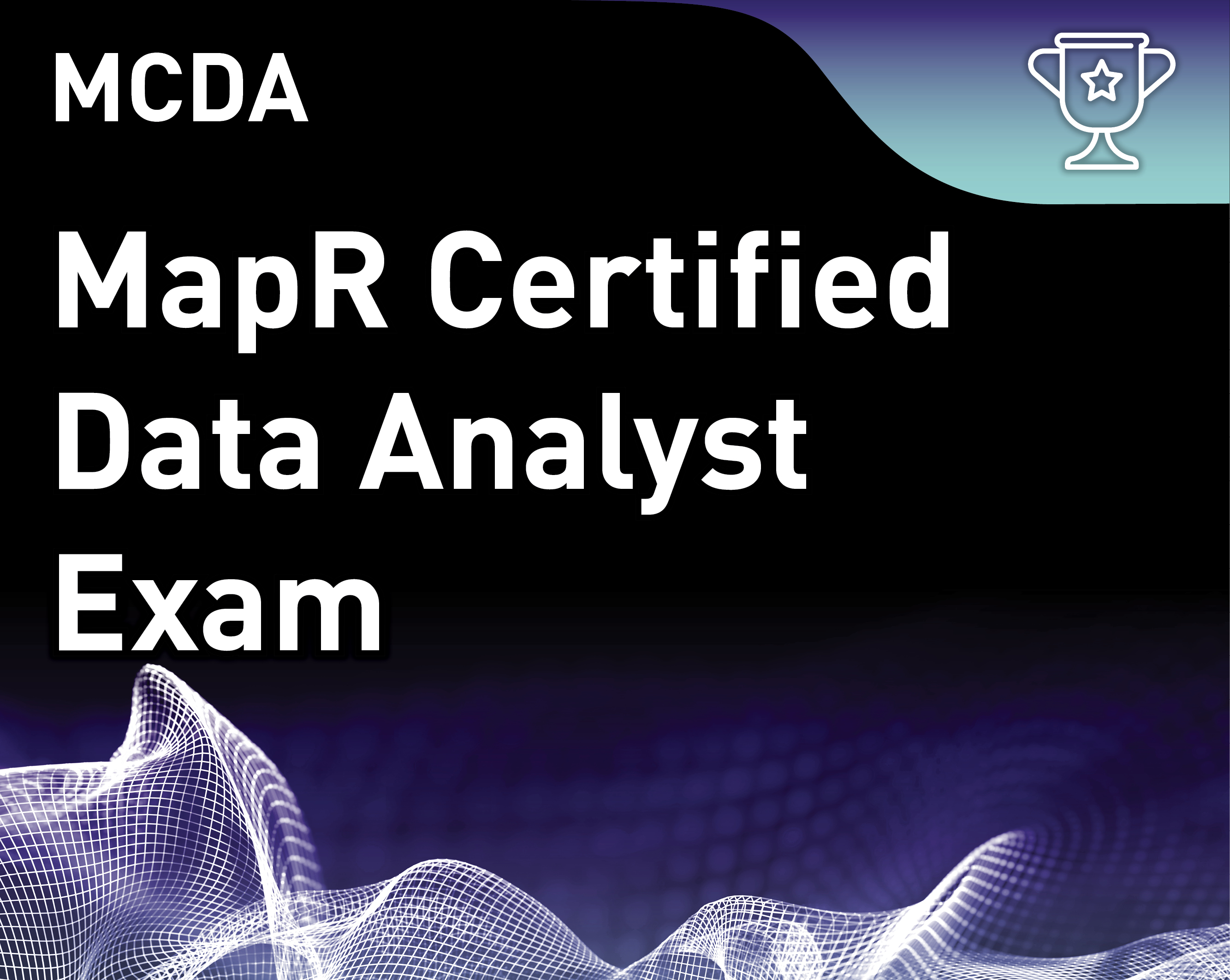 MapR Certified Data Analyst v1 (MCDA)