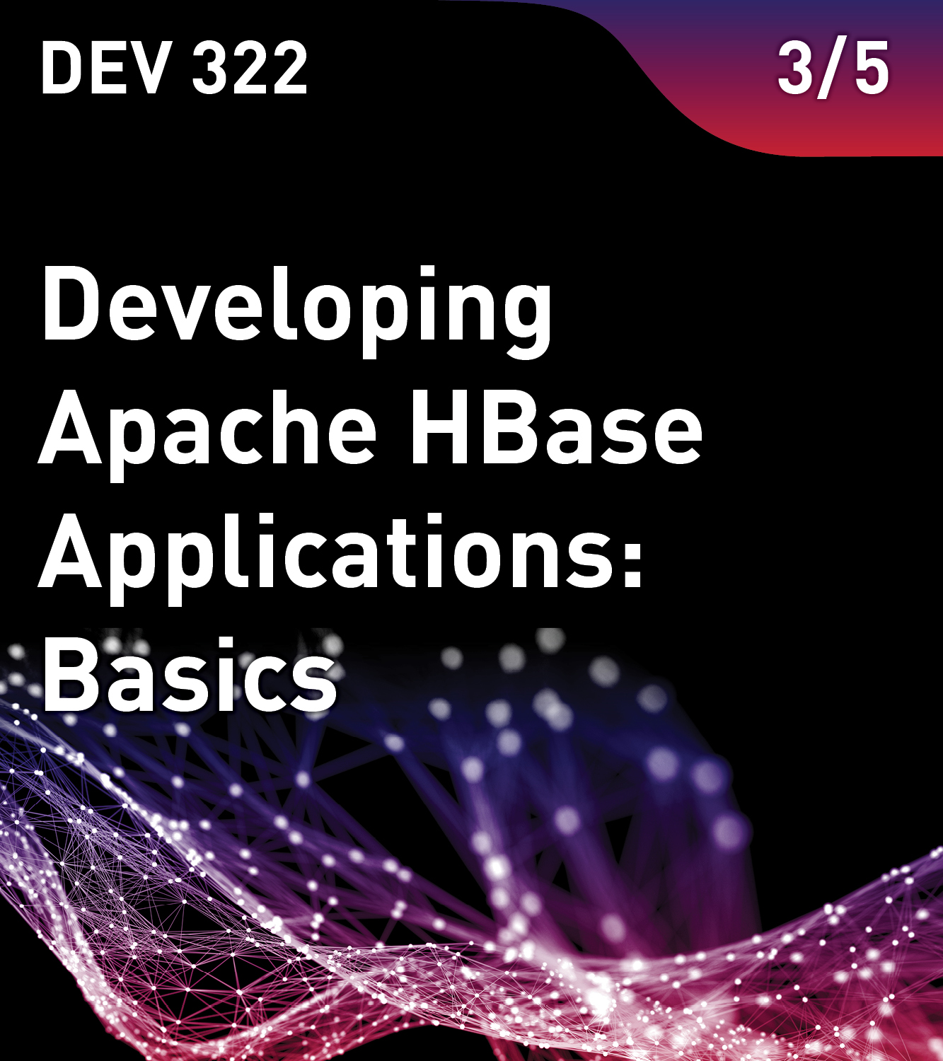 Developing Apache HBase Applications: Basics