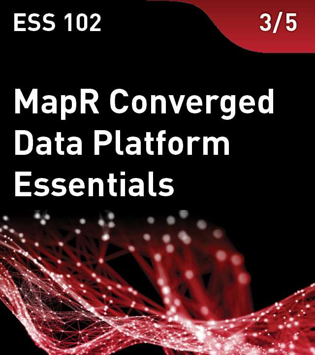 MapR Converged Data Platform Essentials